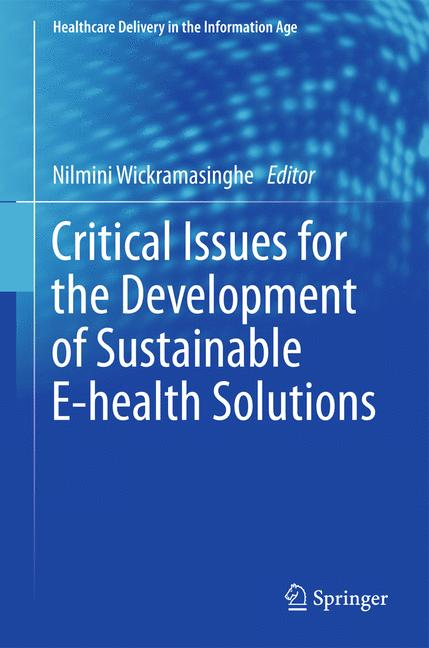 Cover of 'Critical Issues for the Development of Sustainable E-health Solutions'