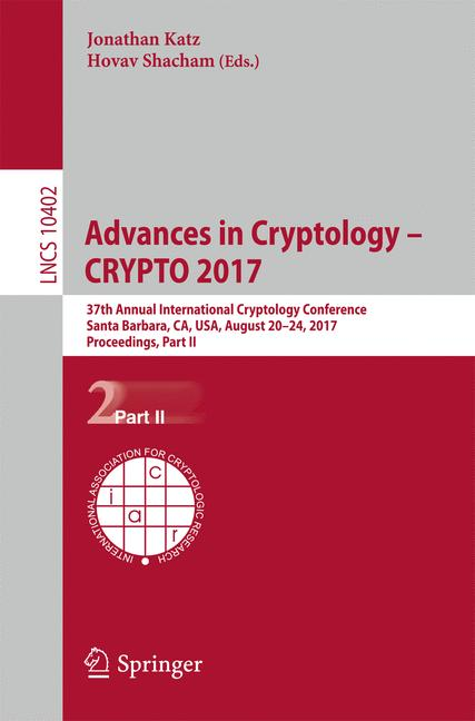 Cover of 'Advances in Cryptology – CRYPTO 2017'