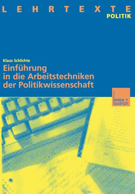 Cover of 'Einführung in die Arbeitstechniken der Politikwissenschaft'