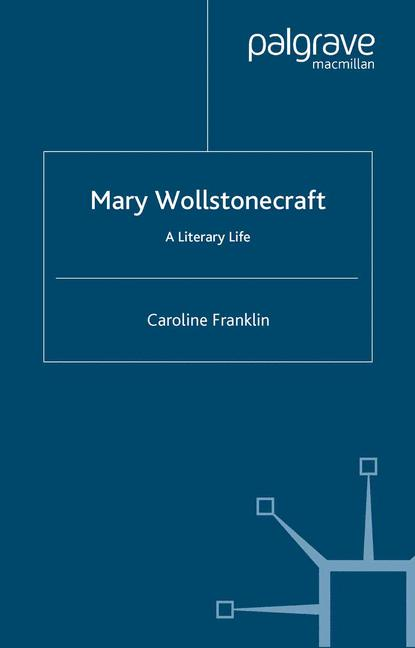Cover of 'Mary Wollstonecraft : a literary life'