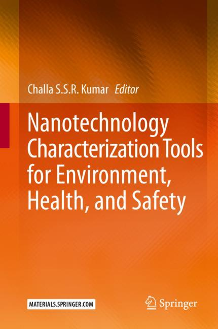 Cover of 'Nanotechnology Characterization Tools for Environment, Health, and Safety'