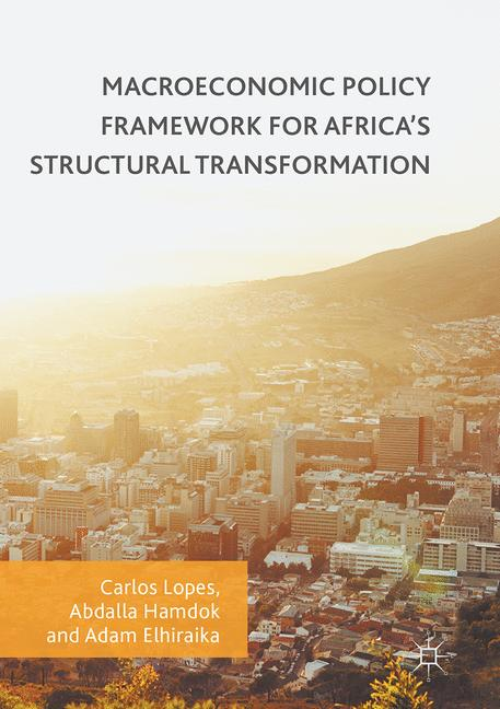 Cover of 'Macroeconomic Policy Framework for Africa's Structural Transformation'