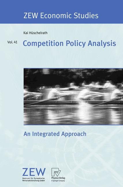 Cover of 'Competition policy analysis : an integrated approach'