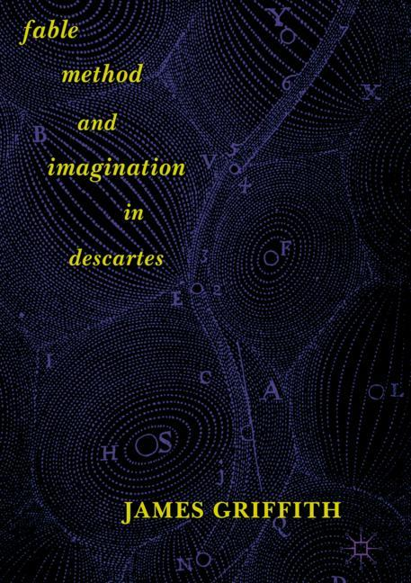 Cover of 'Fable, Method, and Imagination in Descartes'