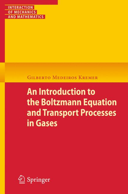 Cover of 'An Introduction to the Boltzmann Equation and Transport Processes in Gases'