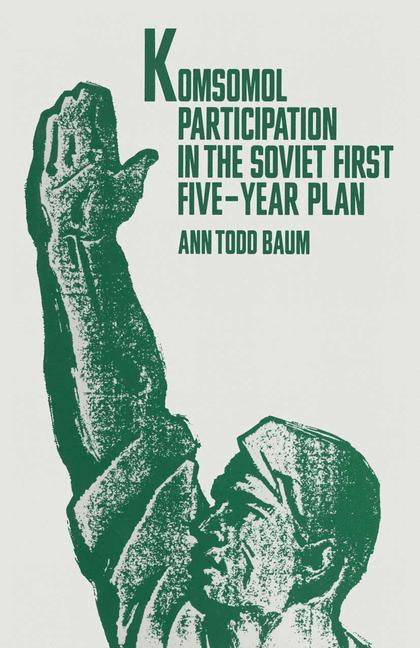Cover of 'Komsomol Participation in the Soviet First Five-Year Plan'