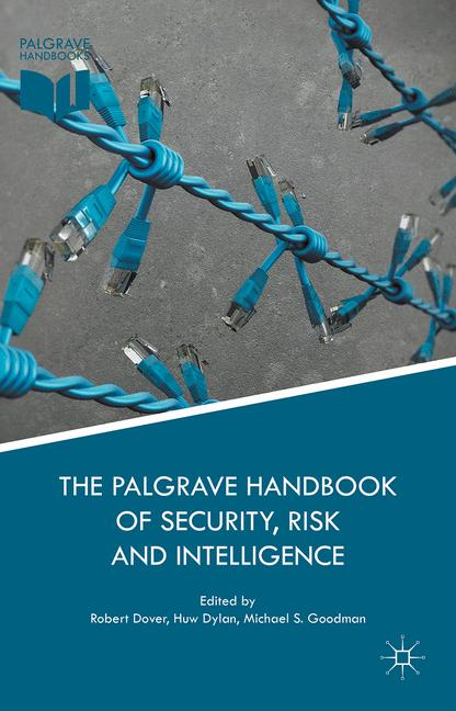 Cover of 'The Palgrave Handbook of Security, Risk and Intelligence'