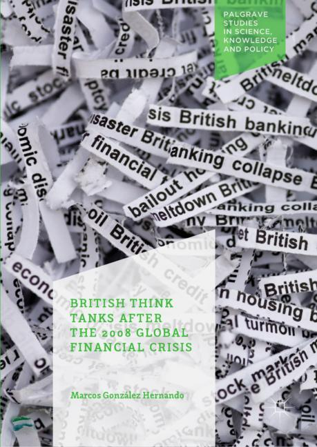 Cover of 'British Think Tanks After the 2008 Global Financial Crisis'
