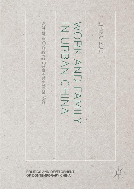 Cover of 'Work and Family in Urban China'