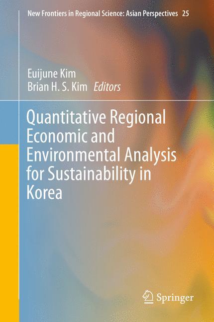 Cover of 'Quantitative Regional Economic and Environmental Analysis for Sustainability in Korea'