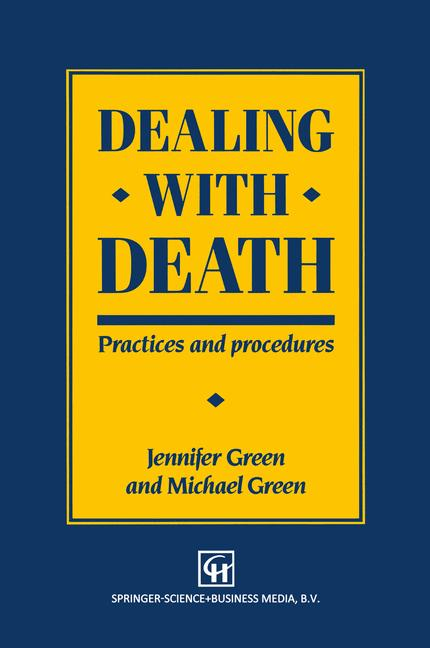 Cover of 'Dealing with death : practices and procedures'