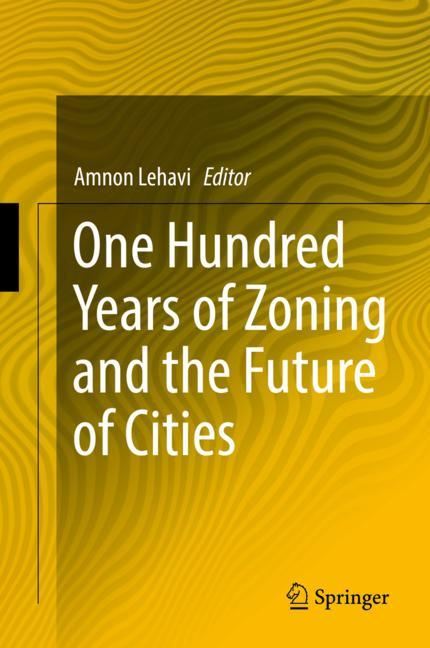 Cover of 'One Hundred Years of Zoning and the Future of Cities'