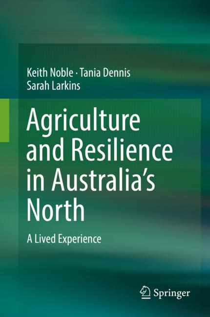Cover of 'Agriculture and Resilience in Australia's North'