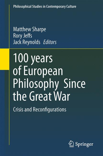 Cover of '100 years of European Philosophy Since the Great War'