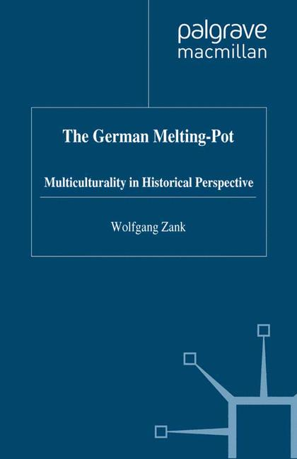 Cover of 'The German Melting-Pot'