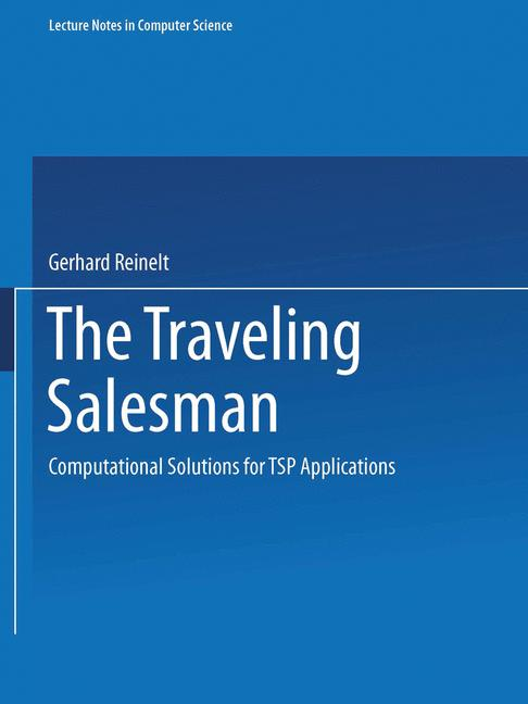 Cover of 'The traveling salesman : computational solutions for TSP applications'