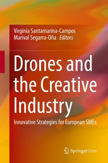 Cover of 'Drones and the Creative Industry'
