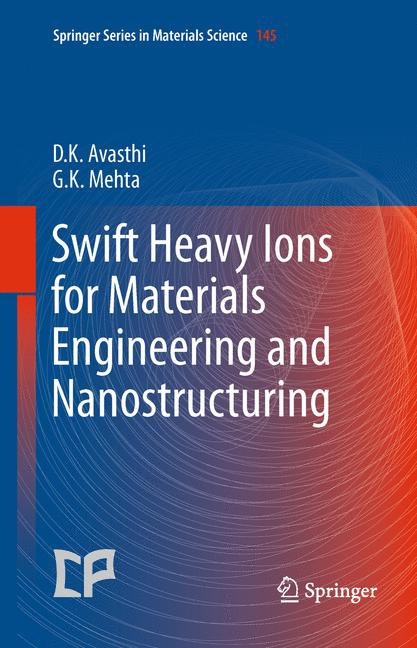 Cover of 'Swift Heavy Ions for Materials Engineering and Nanostructuring'