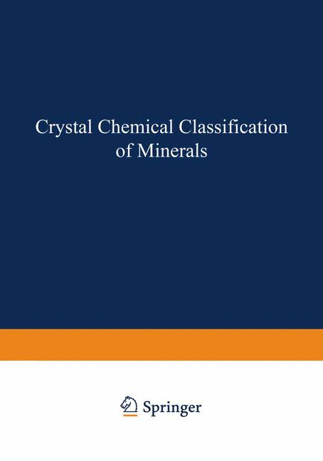 Cover of 'Crystal Chemical Classification of Minerals'