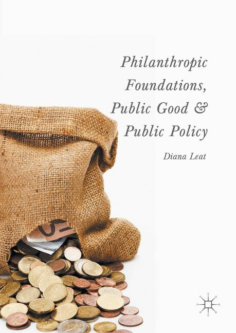 Cover of 'Philanthropic Foundations, Public Good and Public Policy'