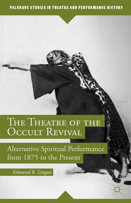 Cover of 'The Theatre of the Occult Revival'