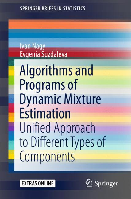 Cover of 'Algorithms and Programs of Dynamic Mixture Estimation'