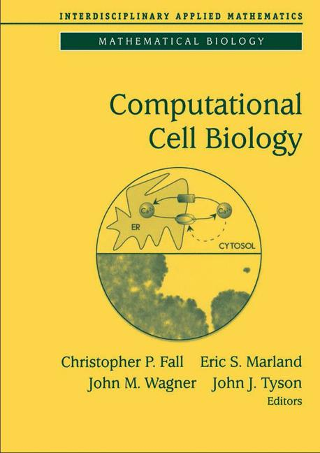 Cover of 'Computational Cell Biology'