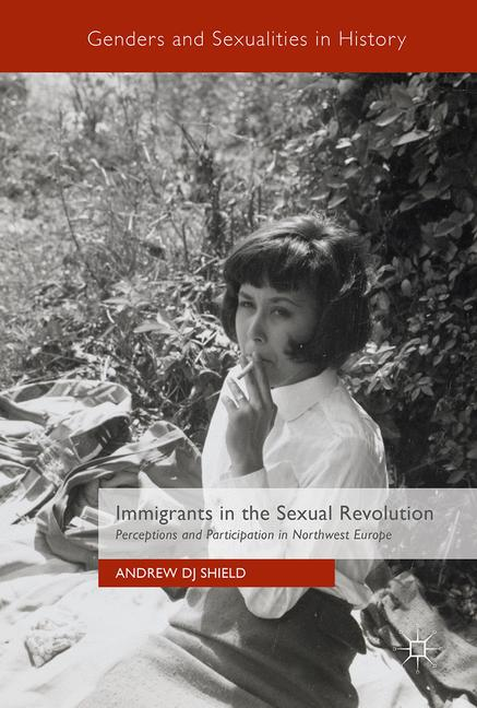 Cover of 'Immigrants in the Sexual Revolution'