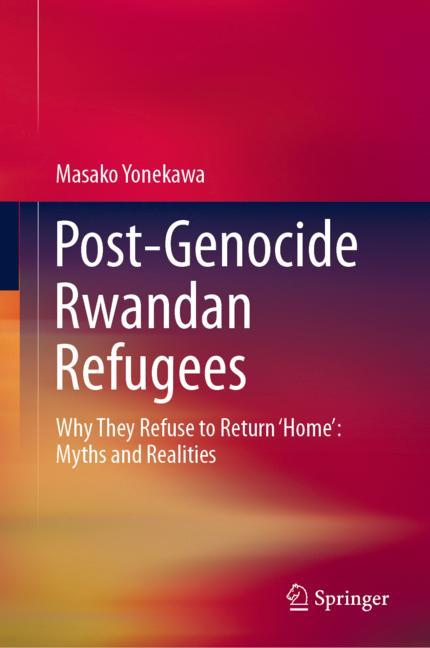 Cover of 'Post-Genocide Rwandan Refugees'