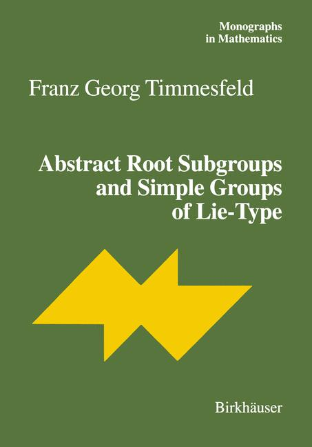 Cover of 'Abstract Root Subgroups and Simple Groups of Lie-Type'