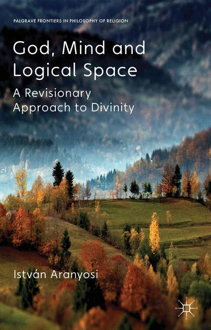Cover of 'God, Mind, and Logical Space'