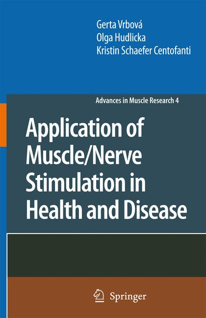 Cover of 'Application of muscle/nerve stimulation in health and disease'
