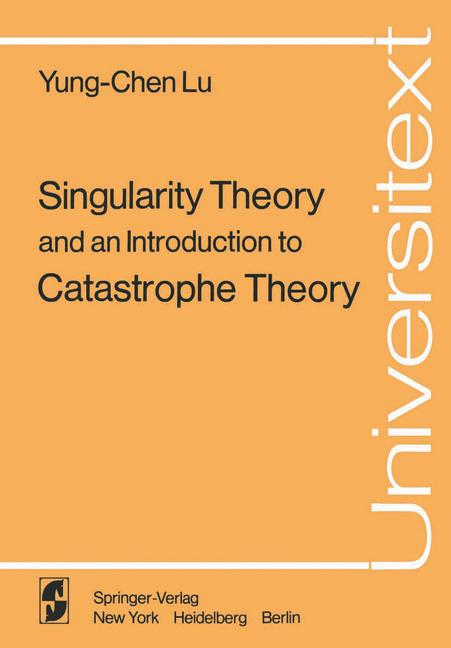 Cover of 'Singularity Theory and an Introduction to Catastrophe Theory'