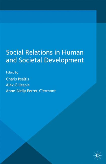Cover of 'Social Relations in Human and Societal Development'