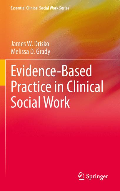 Cover of 'Evidence-Based Practice in Clinical Social Work'