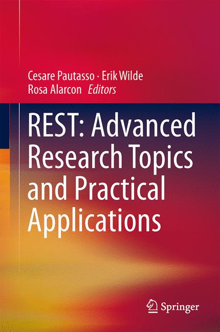 Cover of 'REST: Advanced Research Topics and Practical Applications'