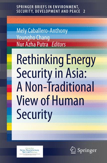 Cover of 'Rethinking Energy Security in Asia: A Non-Traditional View of Human Security'