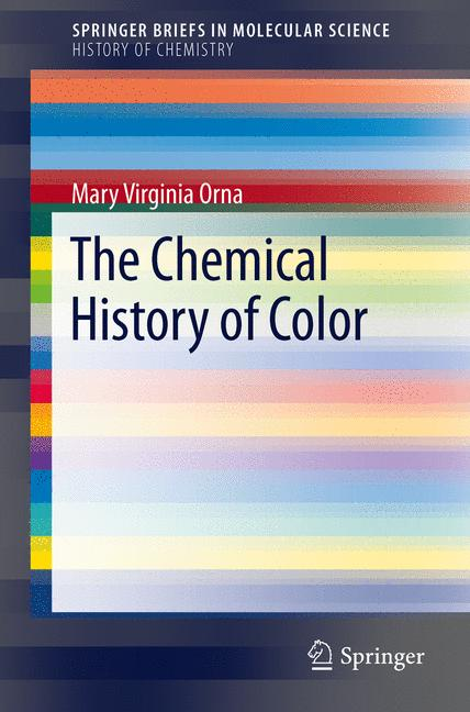 Cover of 'The Chemical History of Color'