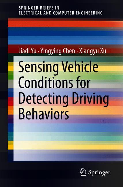 Cover of 'Sensing Vehicle Conditions for Detecting Driving Behaviors'