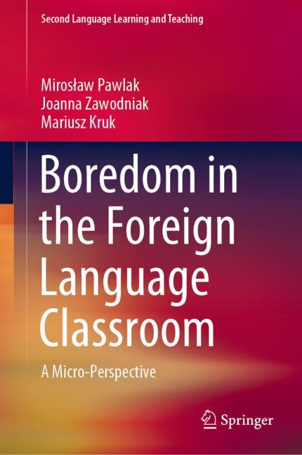 Cover of 'Boredom in the Foreign Language Classroom'