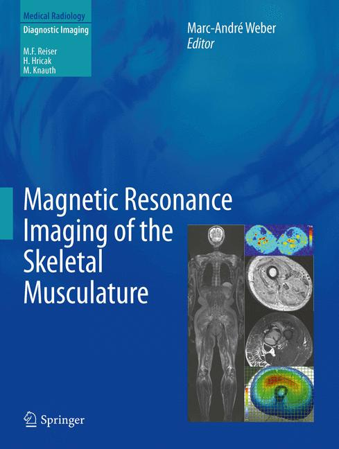 Cover of 'Magnetic Resonance Imaging of the Skeletal Musculature'
