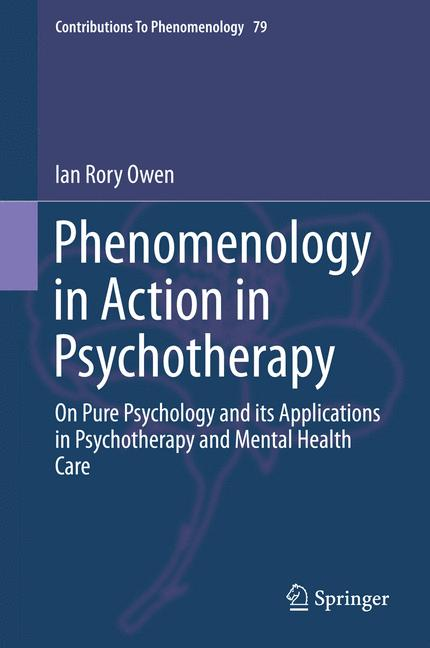 Cover of 'Phenomenology in Action in Psychotherapy'
