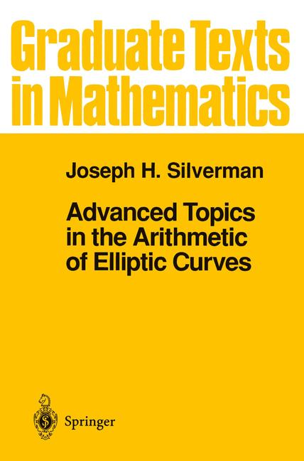 Cover of 'Advanced Topics in the Arithmetic of Elliptic Curves'