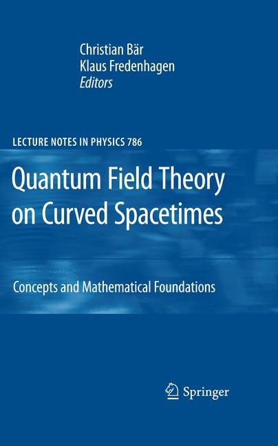 Cover of 'Quantum Field Theory on Curved Spacetimes'