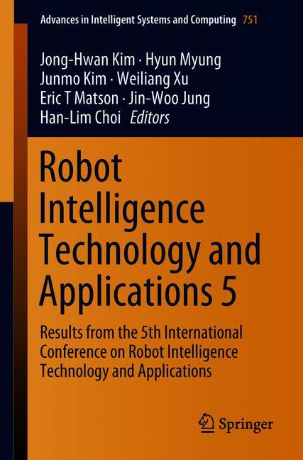 Cover of 'Robot Intelligence Technology and Applications 5'