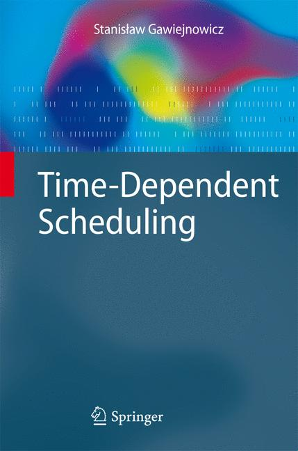 Cover of 'Time-Dependent Scheduling'