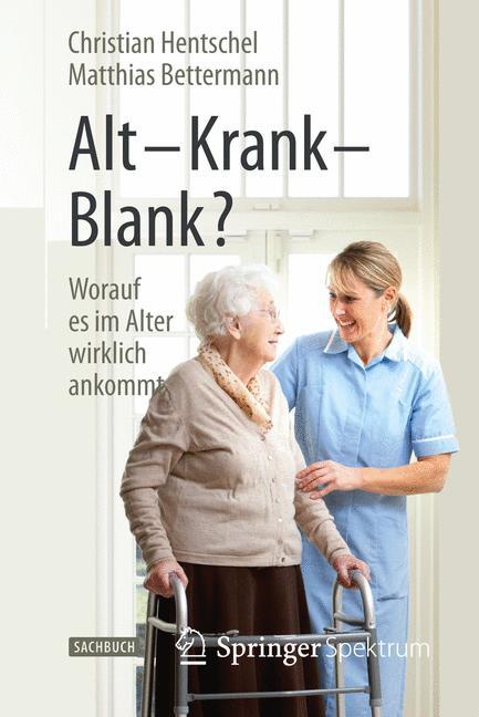 Cover of 'Alt – Krank – Blank?'