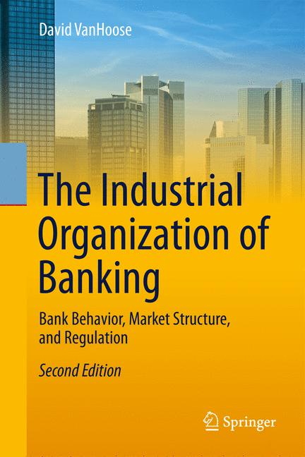 Cover of 'The Industrial Organization of Banking'