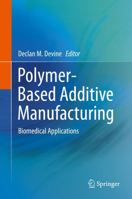 Cover of 'Polymer-Based Additive Manufacturing'