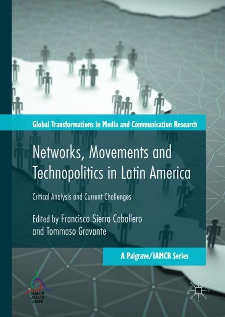 Cover of 'Networks, Movements and Technopolitics in Latin America'